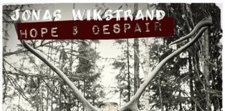 Jonas Wikstrand Hope and Despair
