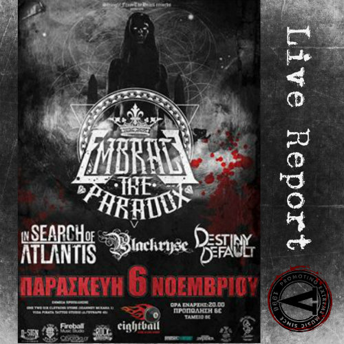 Straight From The Heart Records,Embrace the Paradox, In Search of Atlantis, Blackryse, Destiny Default,Metalcore,News,Reports,Eightball Live Club,2015,Live,Event