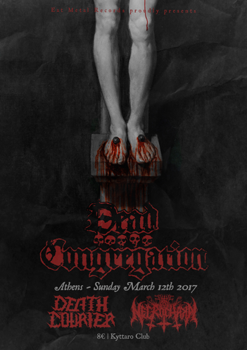 Dead Congregation,Black Metal,Death Metal,Live,EventsNews,2017,Schedule,Kyttaro Live Club,Necrochakal,Death Courier