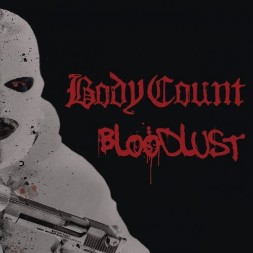 Century Media Records,U.S.A.,Rap Metal,Groove,Body Count,Teaser,News,2017,U.S.A.,Video,Tracklist,Cover,2017,News,Metal,Body Cout,Century Media Records,