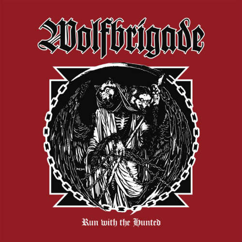 WOLFBRIGADE-Run-With-The-Hunted